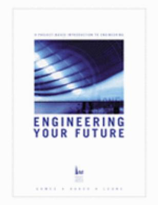 Engineering Your Future: College & Career Guide 9781881018742