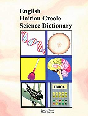 English Haitian Creole Science Dictionary 9781881839590