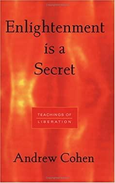 Enlightenment is a Secret 9781883929084