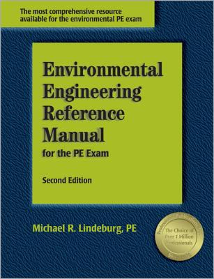 Environmental Engineering Reference Manual for the PE Exam 9781888577983