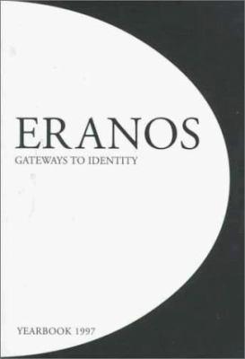 Eranos Yearbook: Gateways to Identity 9781882670123