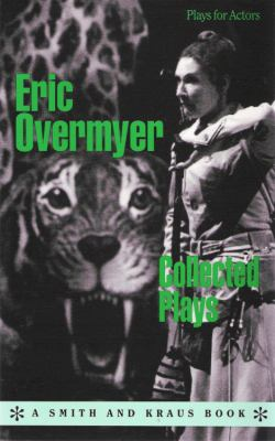 Eric Overmyer: Collected Plays 9781880399330
