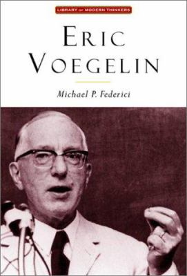 Eric Voegelin: The Restoration of Order 9781882926756