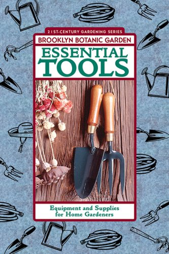Essential Tools: Equipment and Supplies for Home Gardeners