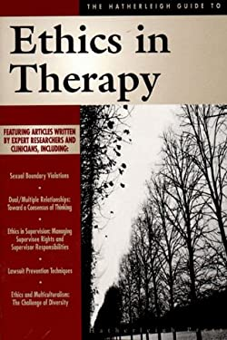 Ethics in Therapy 9781886330511