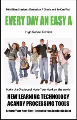 Every Day an Easy a (High School) 50 Million Students Earned an a Grade Today 9781885872968