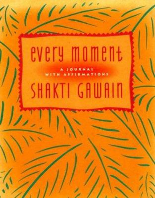 Every Moment: A Journal with Affirmations 9781880032114