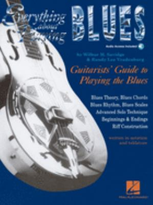 Everything about Playing the Blues [With Play-Along CD with 12 Jam Tracks] 9781884848094