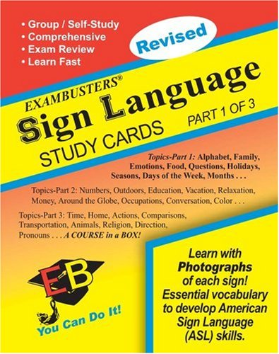 Exambusters Sign Language Study Cards: A Whole Course in a Box 9781881374954
