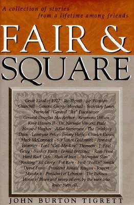 Fair & Square: A Collection of Stories from a Lifetime Among