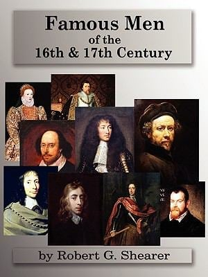 Famous Men of the 16th & 17th Century 9781882514410