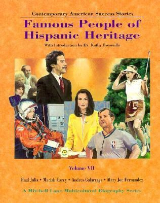 Famous People of Hispanic Heritage: Volume 7 9781883845391
