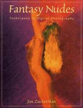 Fantasy Nudes: Techniques in Digital Photography 7666457