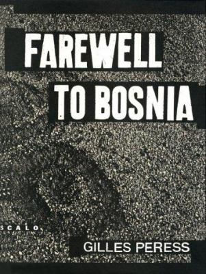 Farewell to Bosnia 9781881616221