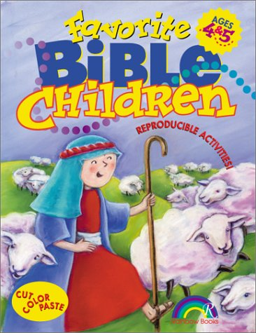 Favorite Bible Children: Ages 4-5 9781885358769