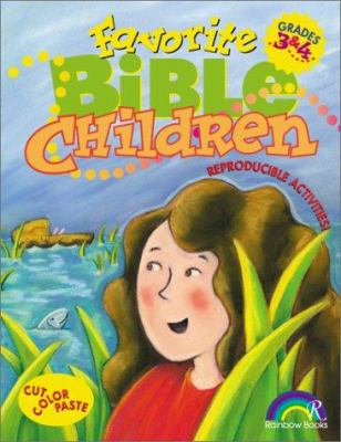 Favorite Bible Children: Grades 3-4 9781885358783