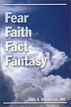 Fear, Faith, Fact, Fantasy 9781887905770