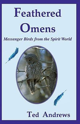 Feathered Omens (Book & Tarot Cards): Messenger Birds from the Spirit World 9781888767568