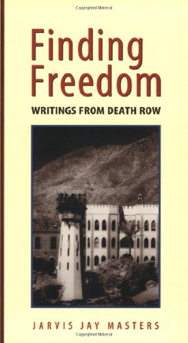 Finding Freedom: Writings from Death Row 9781881847083