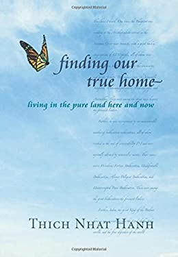 Finding Our True Home: Living in the Pure Land Here and Now 9781888375343