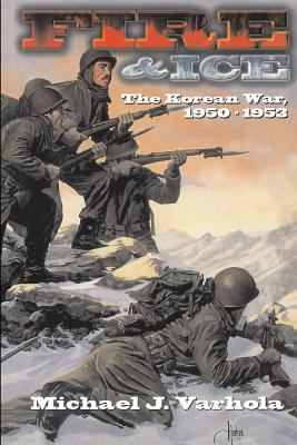 Fire & Ice Korean War 1950-53 PB 9781882810444