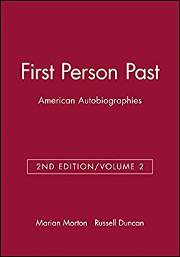 First Person Past: American Autobiographies 9781881089988