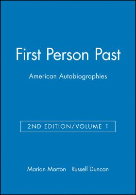 First Person Past: American Autobiographies 9781881089070