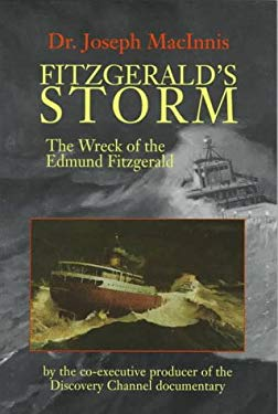 Fitzgerald's Storm: The Wreck of the Edmund Fitzgerald 9781882376537