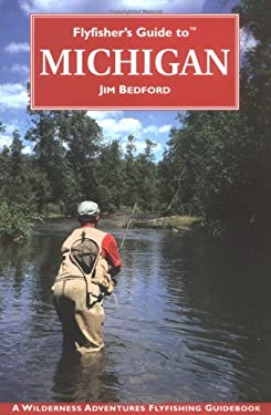 Flyfisher's Guide to Michigan 9781885106766