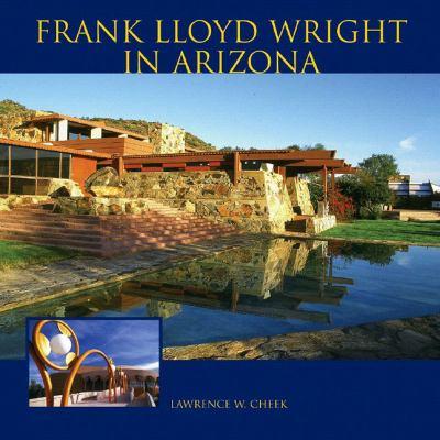 Frank Lloyd Wright in Arizona 9781887896825