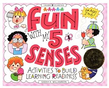Fun with My 5 Senses: Activities to Build Learning Readiness 9781885593191
