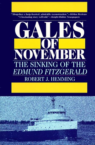 Gales of November: The Sinking of the Edmund Fitzgerald 9781882376339