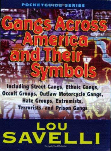 Gangs Across America and Their Symbols 9781889031965