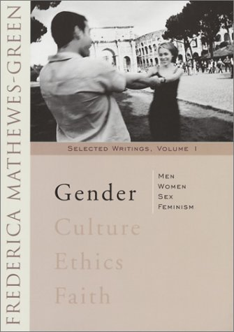 Gender: Men, Women, Sex, Feminism 9781888212310