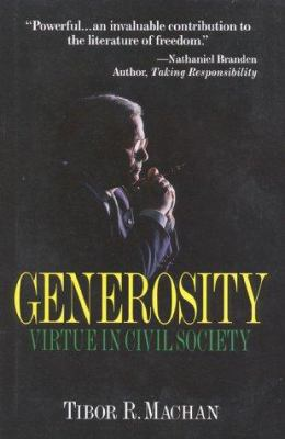 Generosity: Virtue in the Civil Society 9781882577538