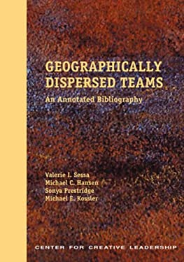 Geographically Dispersed Teams: An Annotated Bibliography
