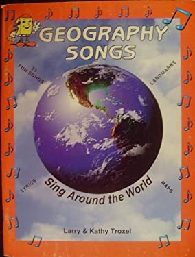 Geography Songs: Sing Around the World, Incl. Map 9781883028046