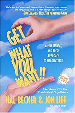 Get What You Want!: A Fun, Upbeat, and Fresh Approach to Negotiating! 9781886939684
