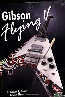 Gibson Flying V 9781886768727