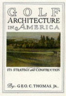 Golf Course Architecture in America 9781886947146