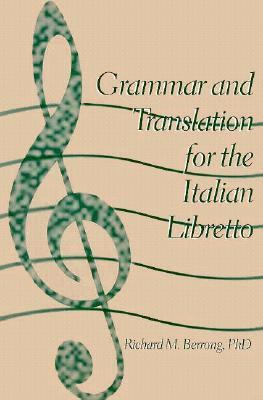 Grammar and Translation for Italian Libretto 9781885064028