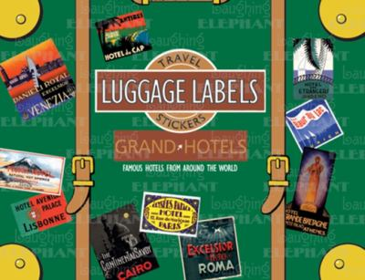Grand Hotels Luggage Labels 9781883211714