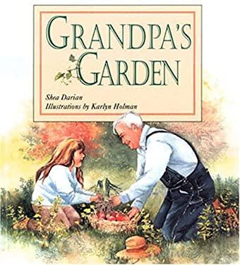 Grandpa's Garden 9781883220419