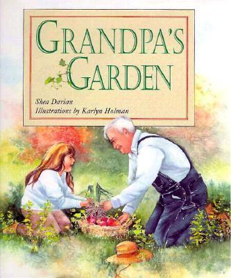 Grandpa's Garden 9781883220426