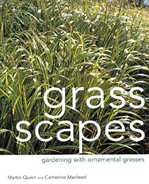 Grass Scapes: Gardening with Ornamental Grasses 9781883052379
