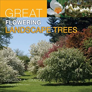 Great Flowering Landscape Trees 9781883052539