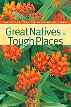 Great Natives for Tough Places 9781889538488