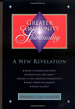 Greater Community Spirituality: A New Revelation 9781884238215