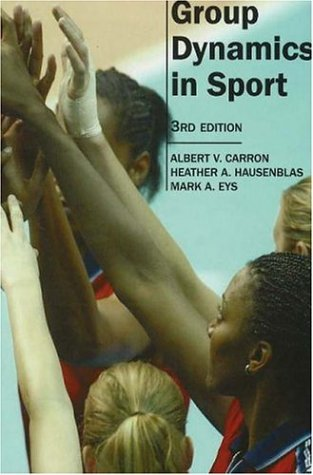 Group Dynamics in Sport 9781885693631