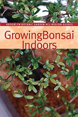 Growing Bonsai Indoors 9781889538426